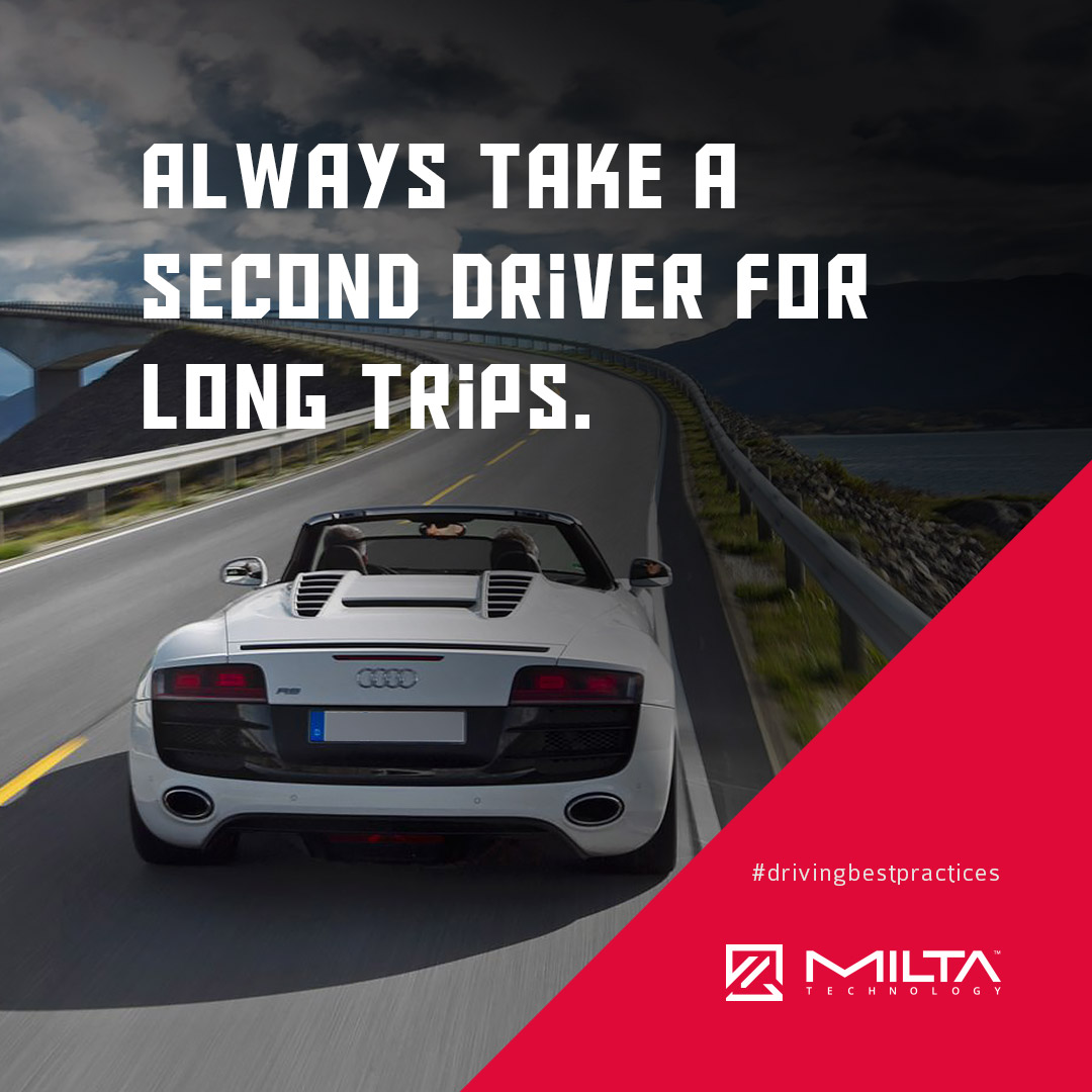 Always take a second driver for long trips MILTA Technology