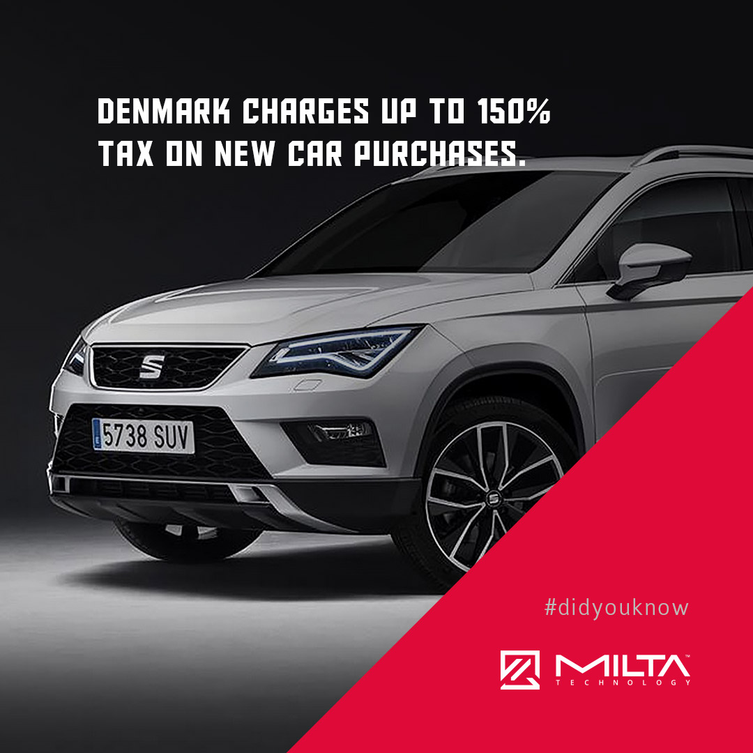 Denmark charges up to 150% Tax on new car purchases MILTA Technology