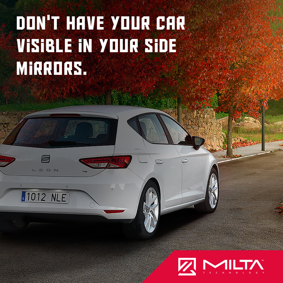 Don't have your car visible in your side mirrors MILTA Technology