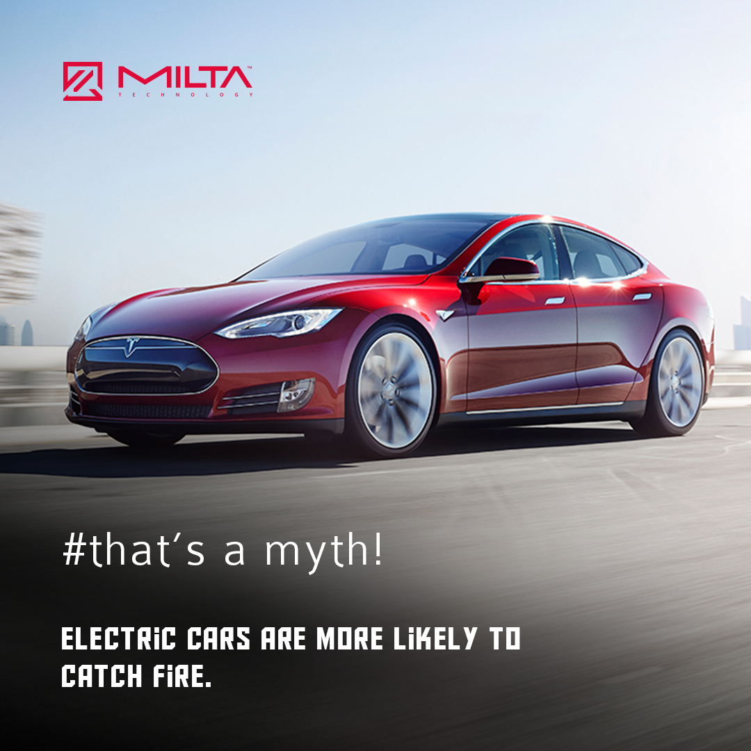 Electric cars are more likely to catch fire MILTA Technology
