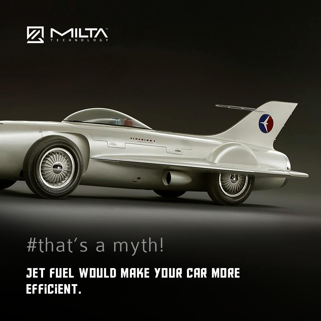 Jet fuel would make your car more efficient MILTA Technology