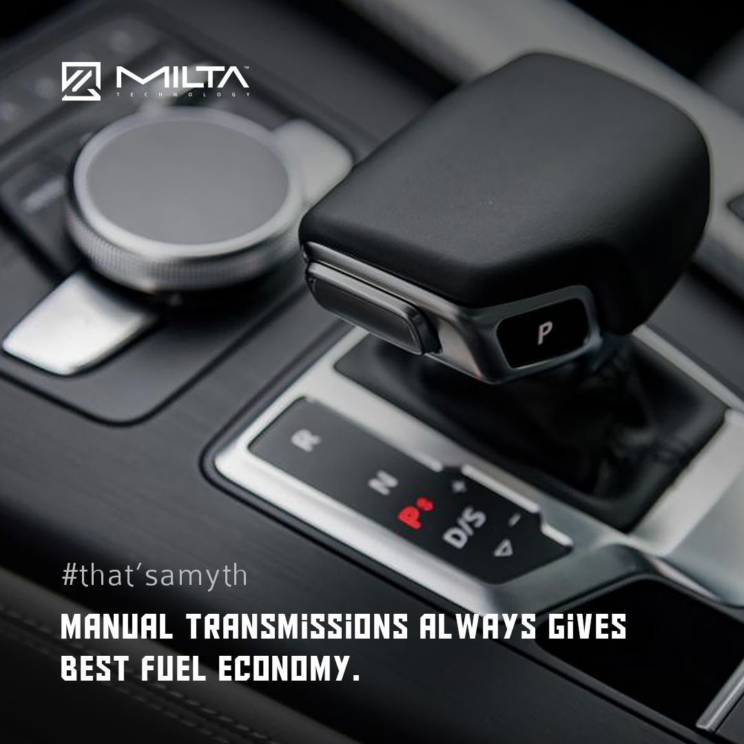 Manula transmissions always gives best fuel economy MILTA Technology