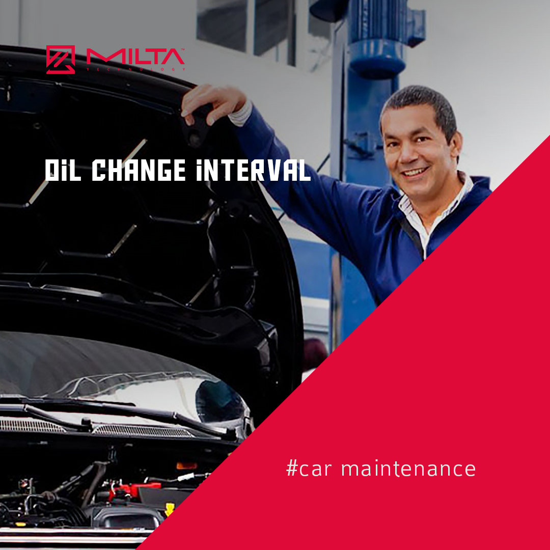 Oil change interval MILTA Technology