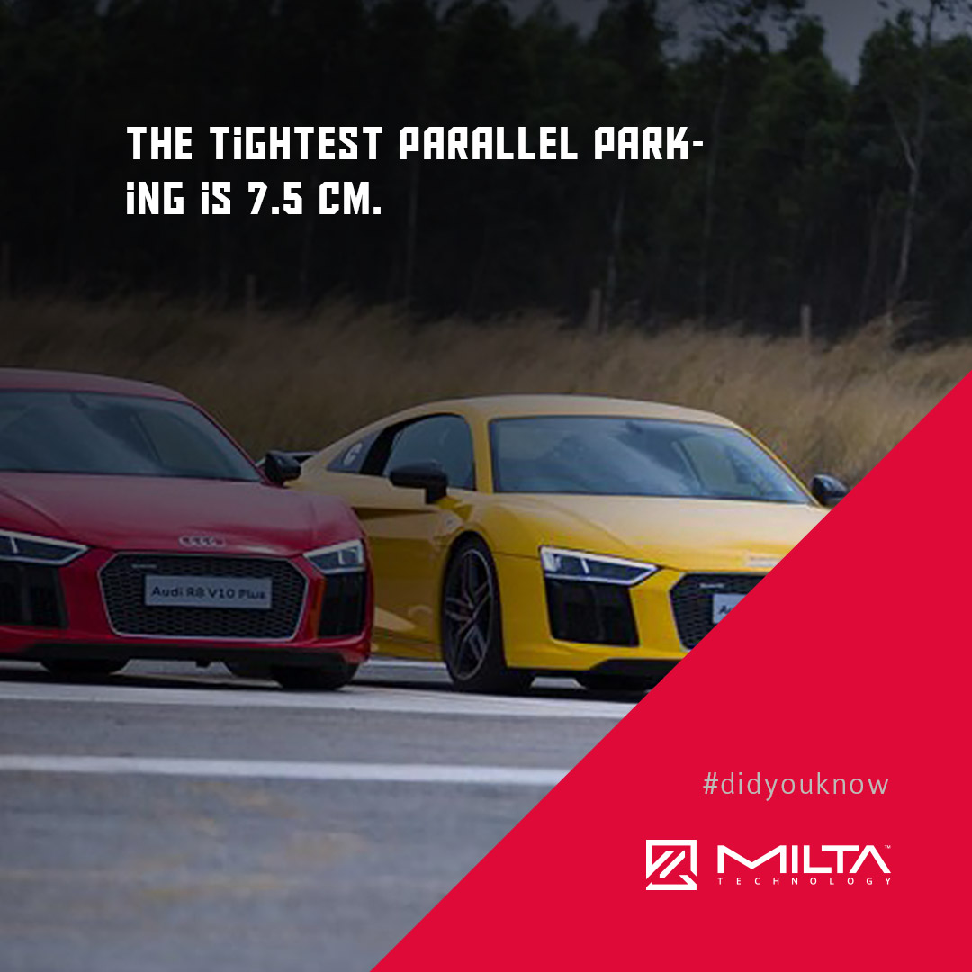The tightest parallel parking is 7.5 cm MILTA Technology
