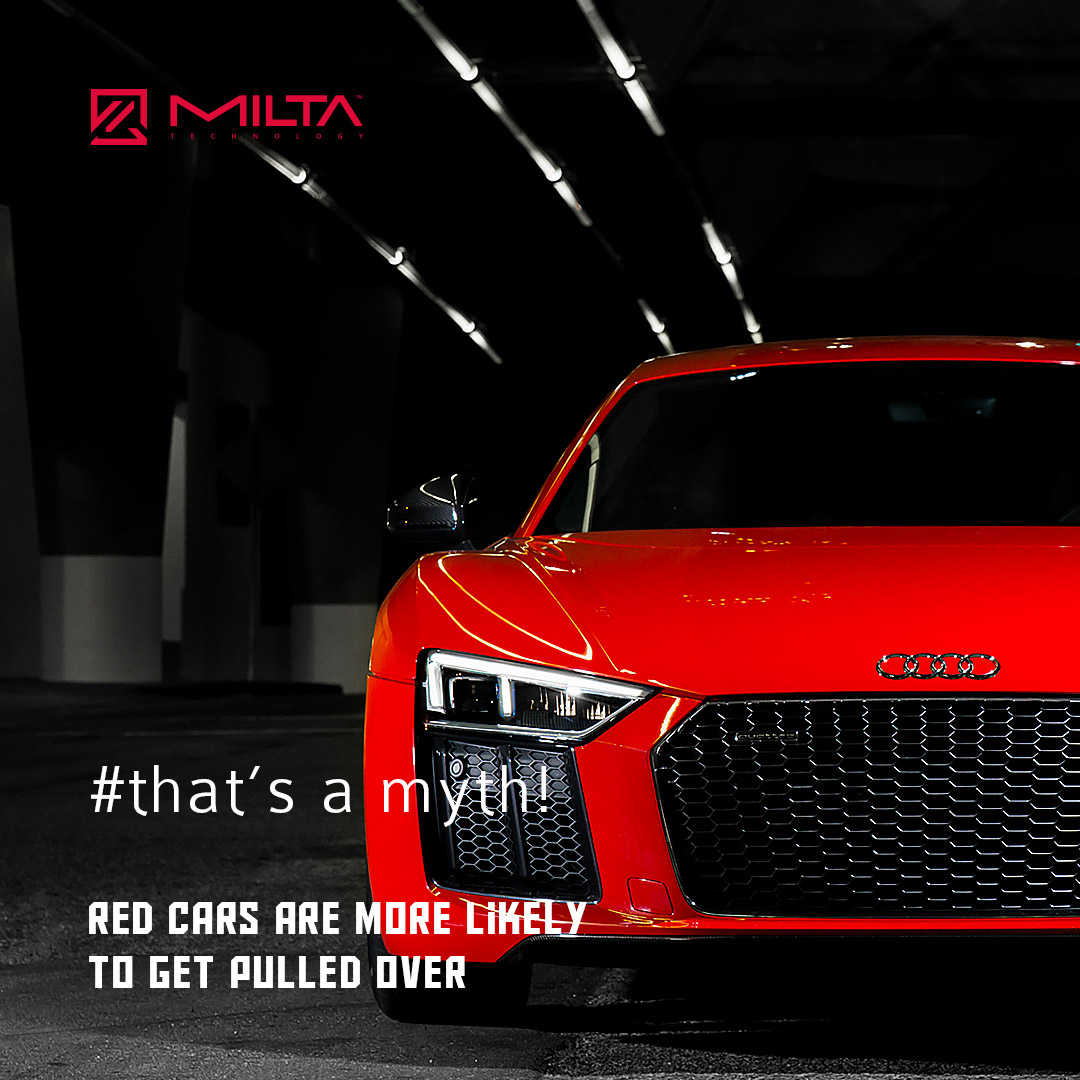 Red cars are more likely to get pulled over MILTA Technology