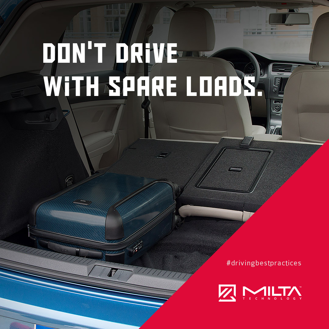 Don't drive with spare loads MILTA Technology