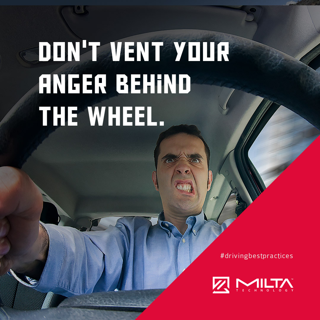 Don't vent your anger behind the wheel MILTA Technology