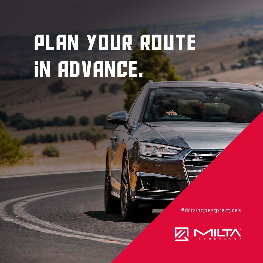 Plan your route in advance MILTA Technology