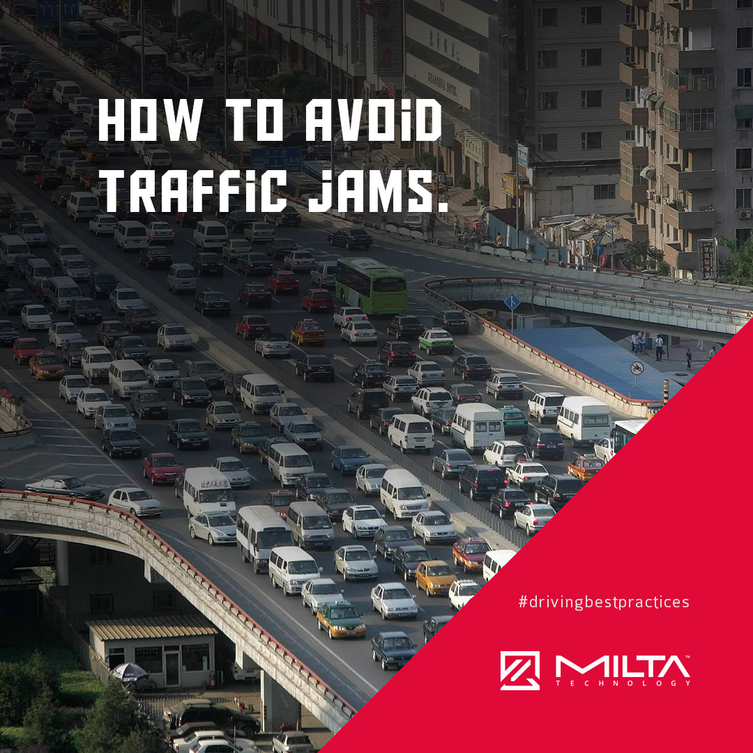 How to avoid traffic jams MILTA Technology