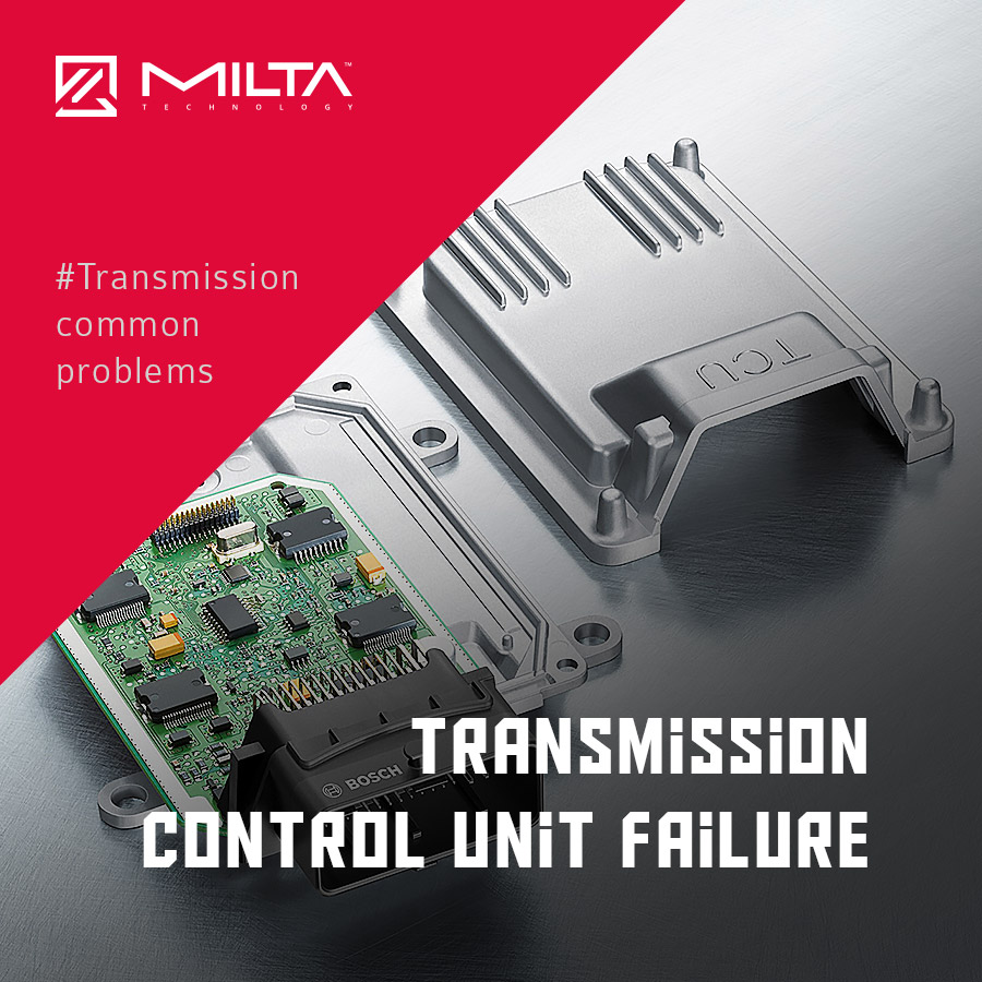 Transmission Control Unit failure MILTA Technology