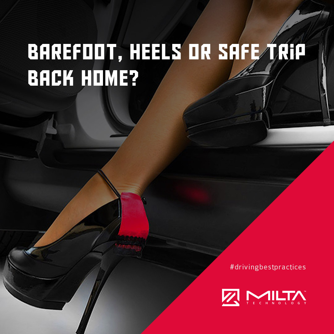 Barefoot, heels, flip-flops or a safe trip back home? MILTA Technology
