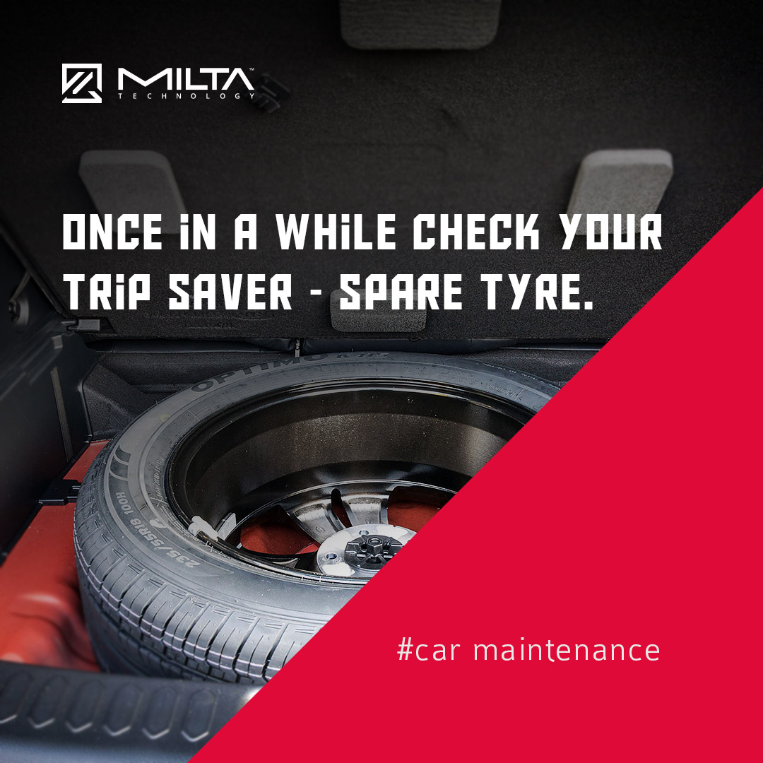 Once in a while check your trip saver - spare tyre MILTA Technology