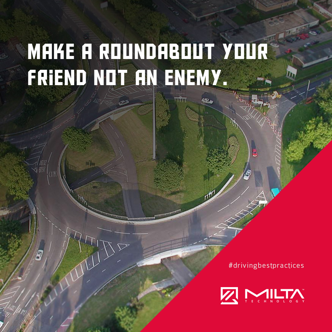 Make a roundabout your friend not an enemy MILTA Technology