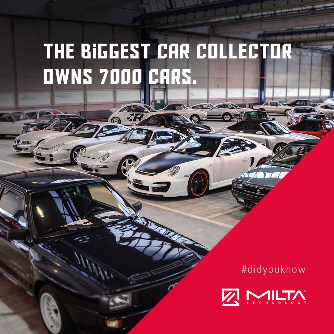The biggest car collector owns 7000 cars MILTA Technology