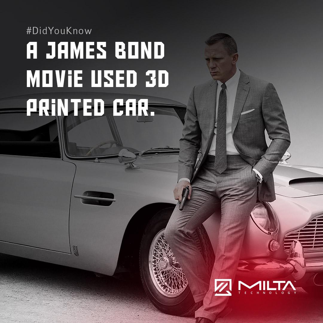 A James Bond Movie Used 3D Printed Car MILTA Technology