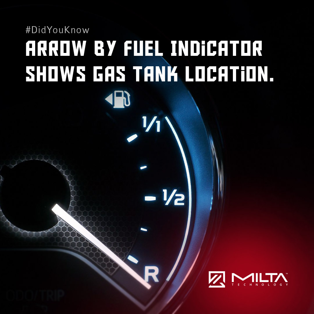 arrow by fuel indicator shows gas tank location MILTA Technology
