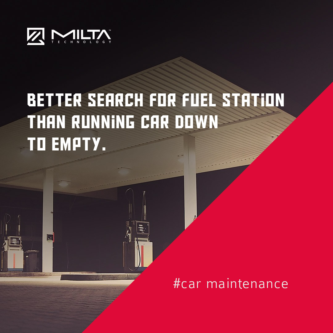 Better search for fuel station than running car down to empty MILTA Technology