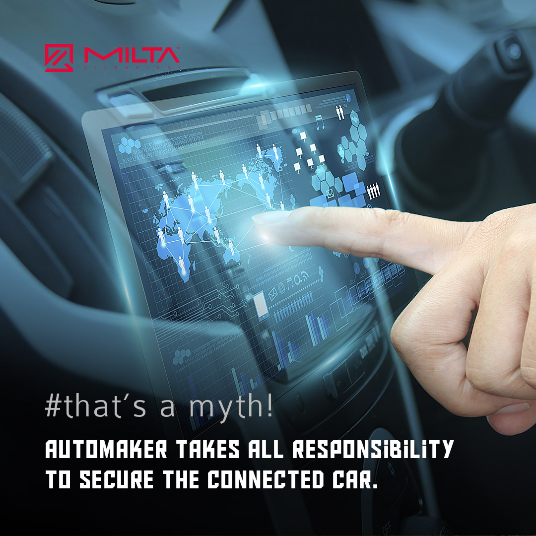 Automaker Takes All Responsibility to Secure the Connected Car MILTA Technology