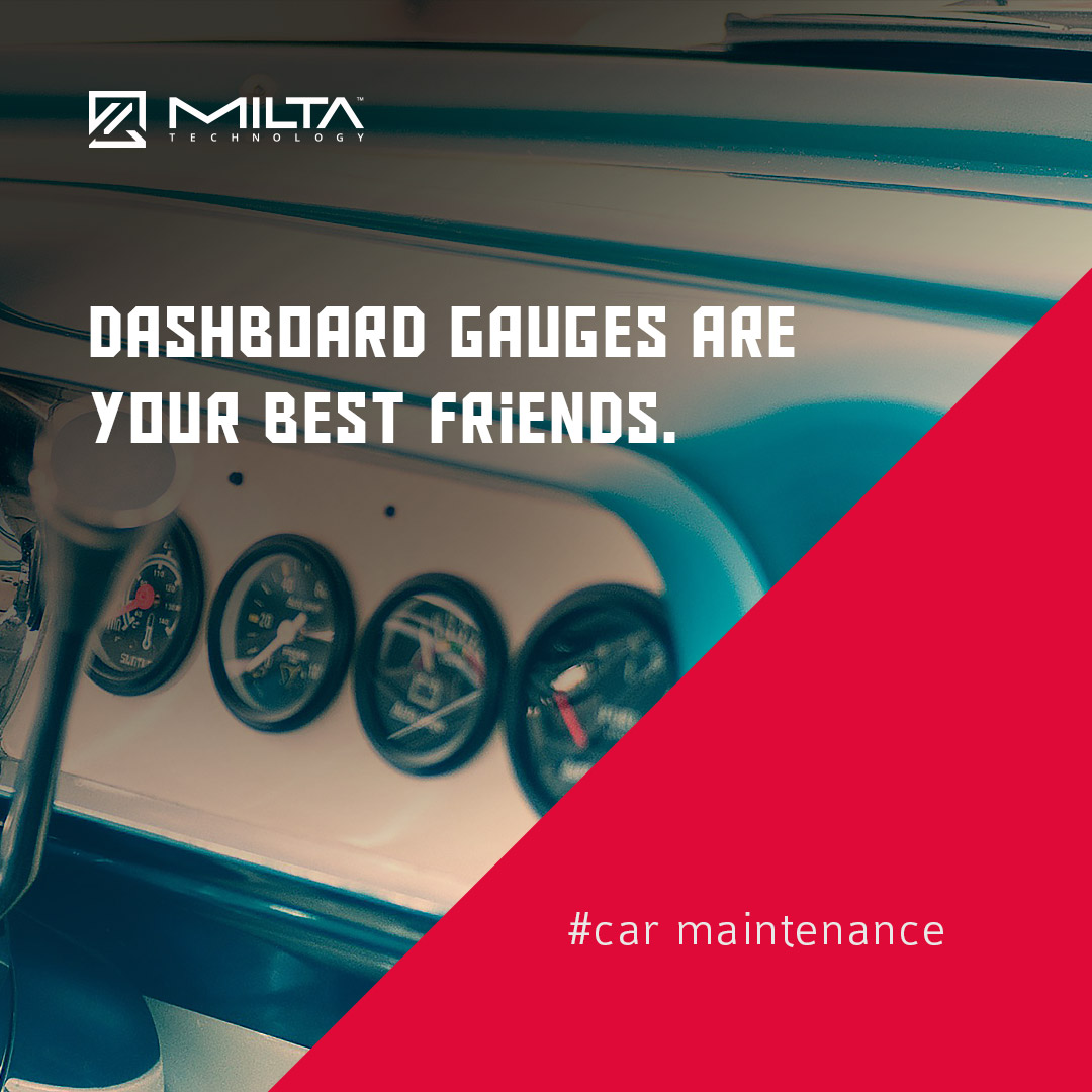 Dashboard Gauges Are Your Best Friends MILTA Technology