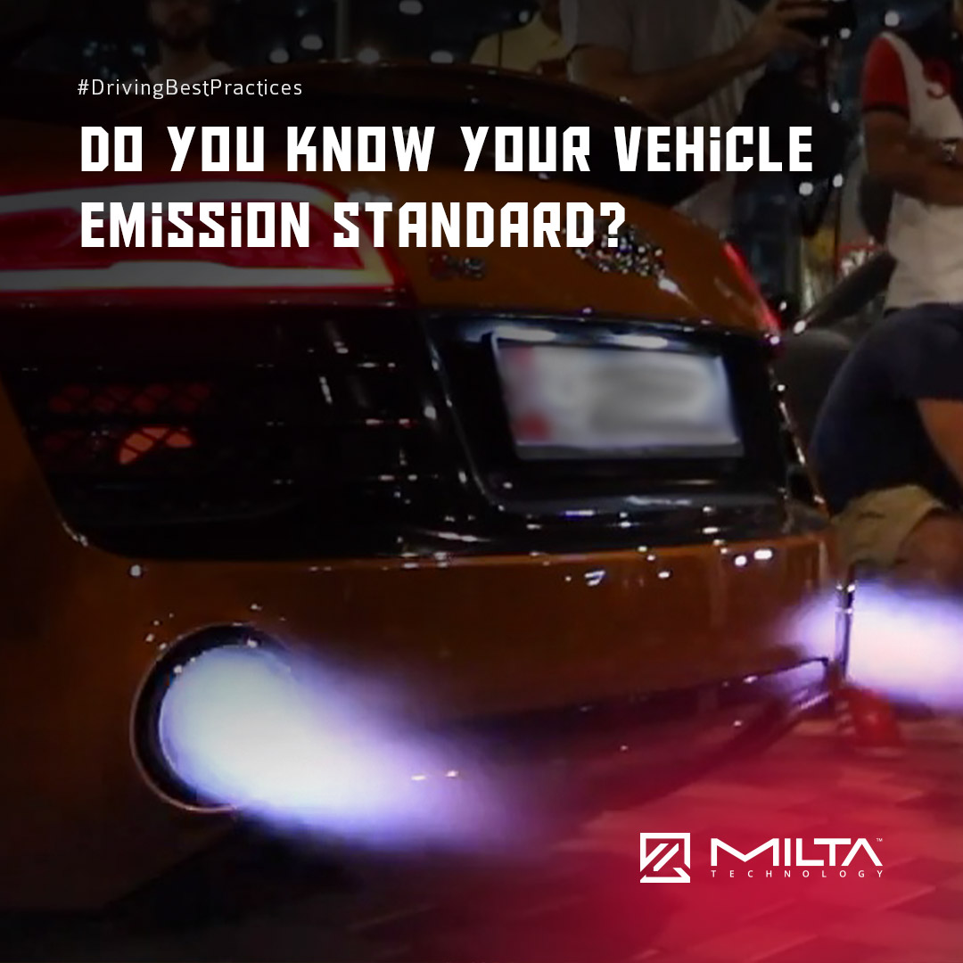 Do You Know Your Vehicle Emission Standard? MILTA Technology
