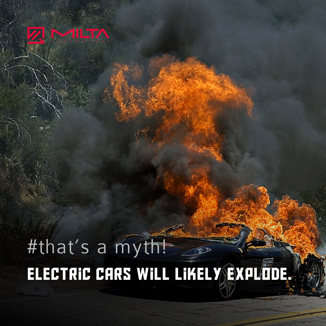 Electric Cars Will Likely Explode MILTA Technology