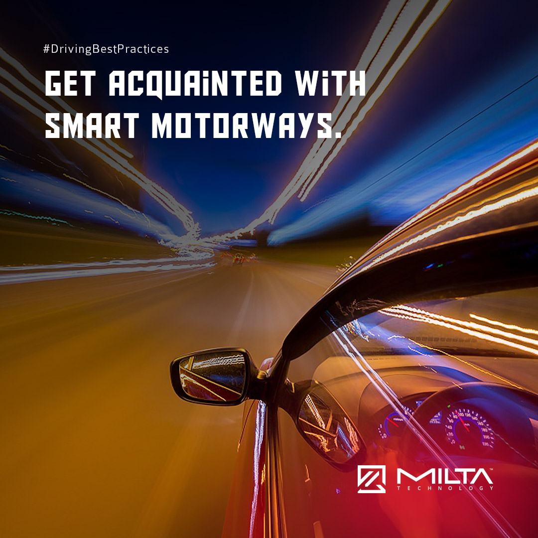 Get Acquainted with Smart Motorways MILTA Technology