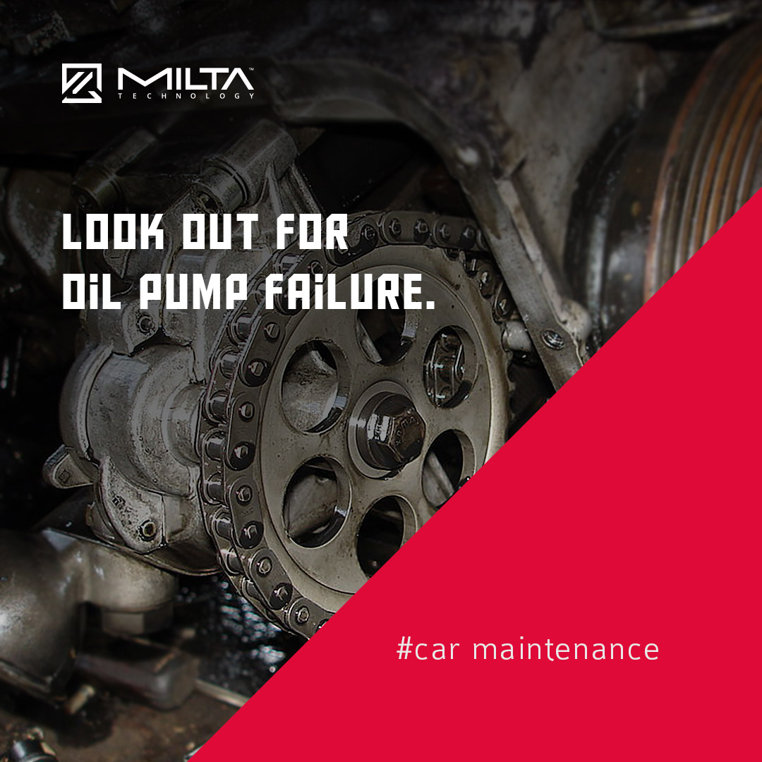 Look out for oil pump failure MILTA Technology