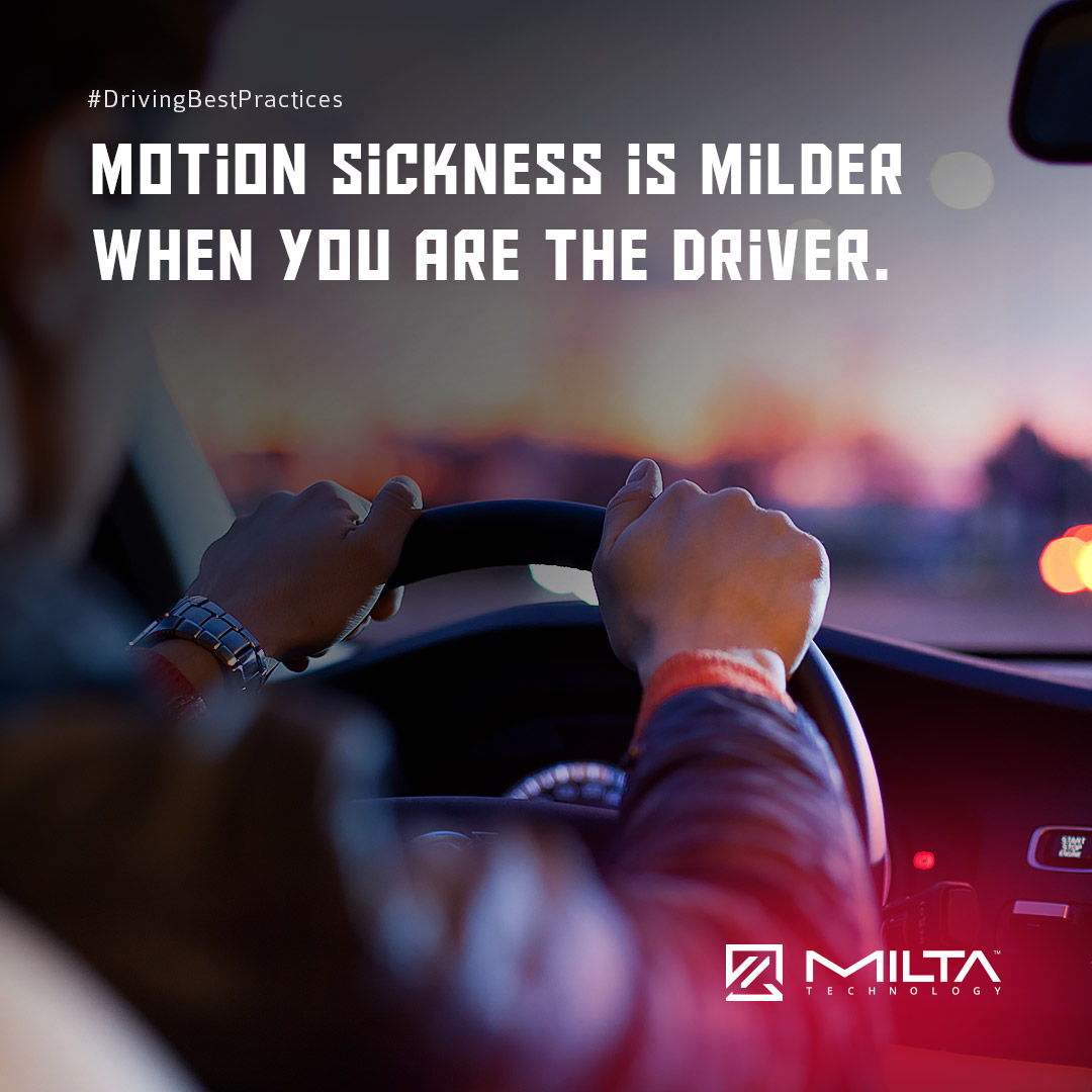 Motion sickness is milder when you are the driver MILTA Technology