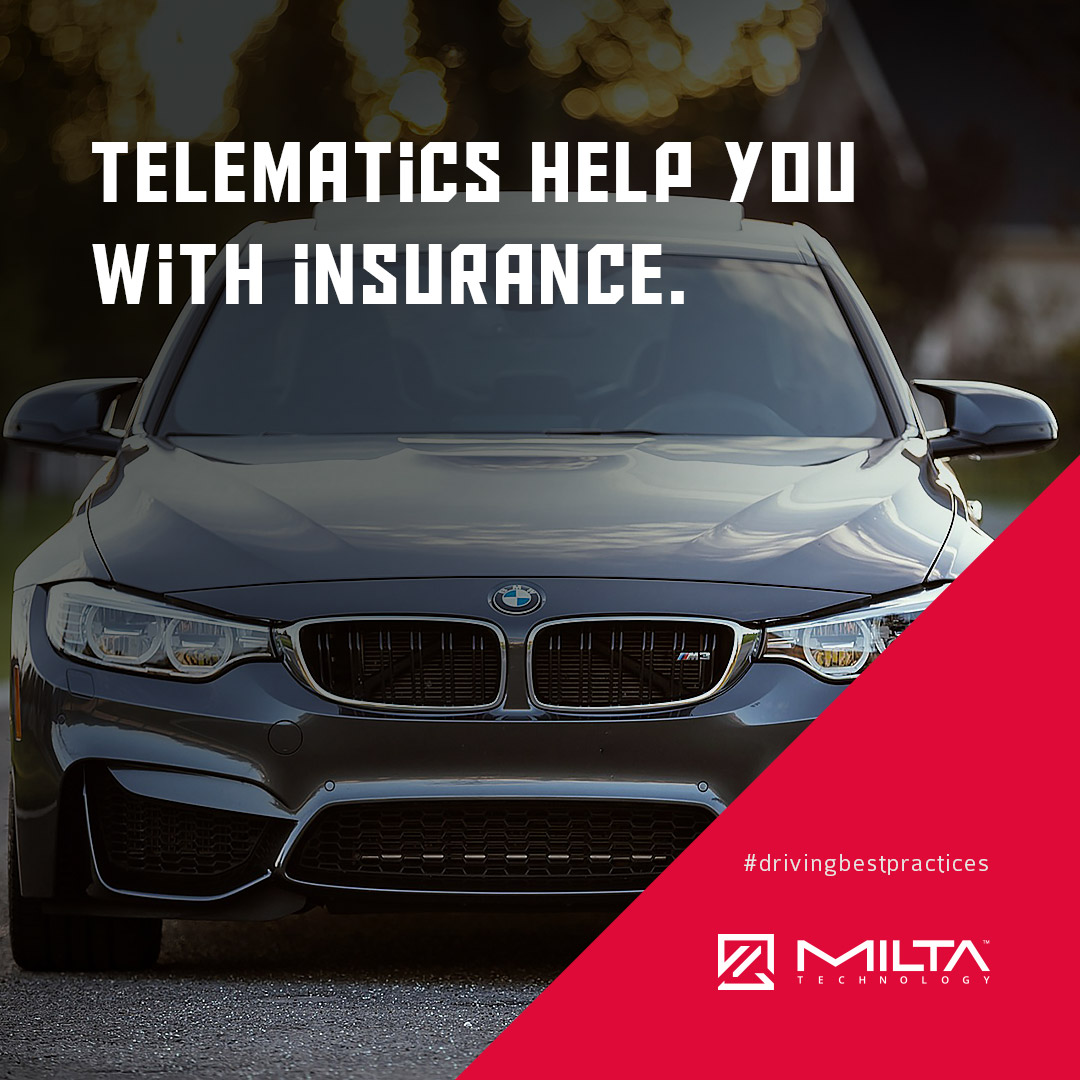 Telematics help you with insurance MILTA Technology