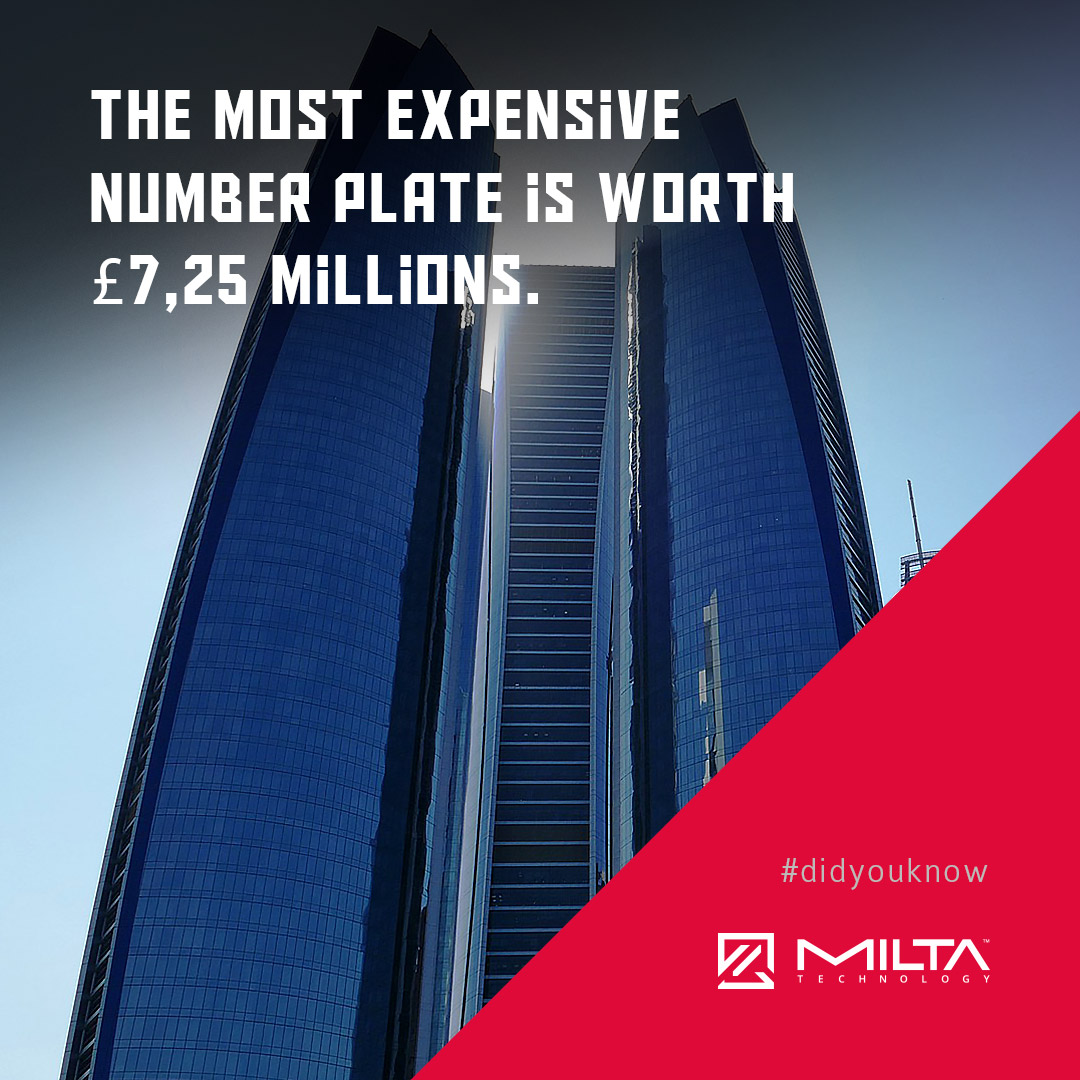 The most expensive number plate is worth £7,25 millions MILTA Technology