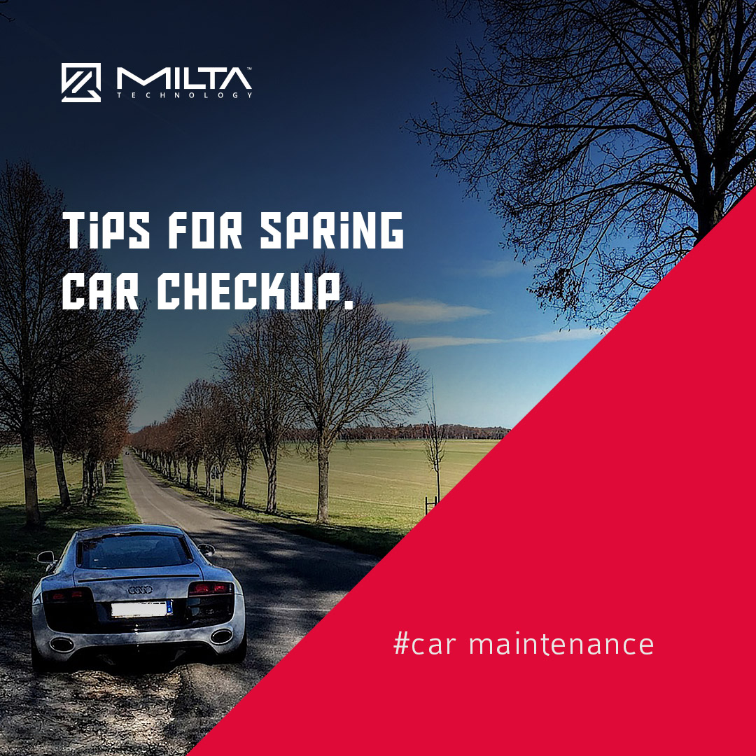 Tips for spring car checkup MILTA Technology