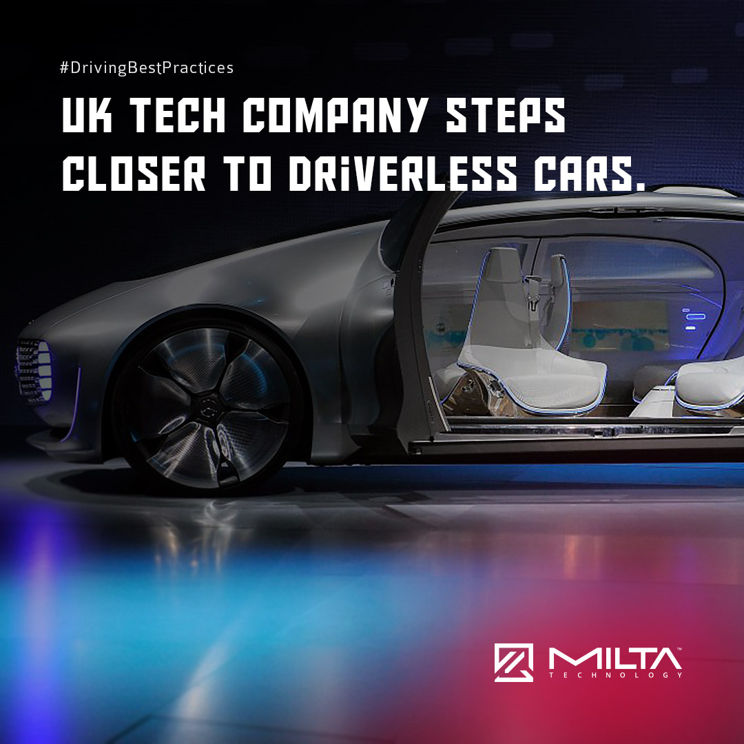 UK Tech Company Steps Closer to Driverless Cars MILTA Technology
