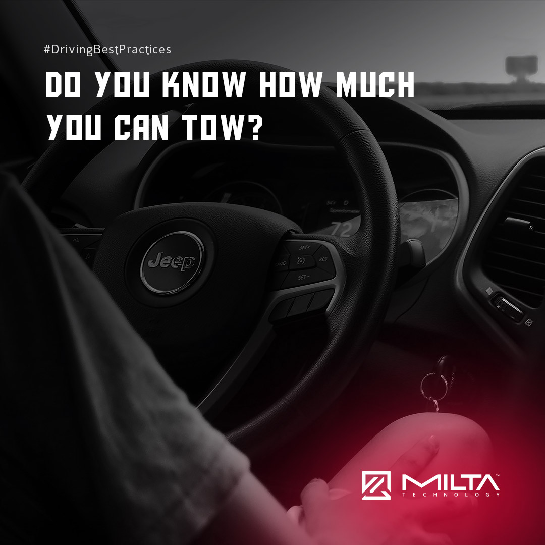 Do You Know how much You can Tow? MILTA Technology