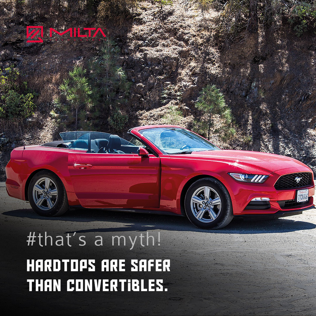 Hardtops are safer than convertibles MILTA Technology