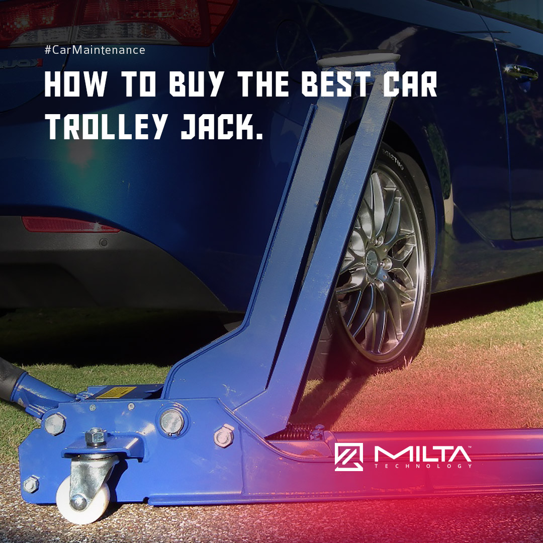 How to Buy the Best Car Trolley Jack MILTA Technology