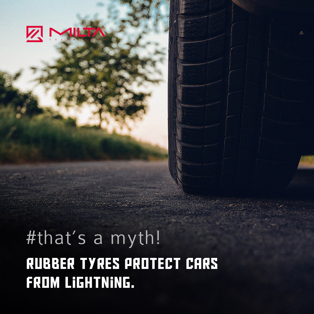 Rubber Tyres Protect Cars from Lightning MILTA Technology