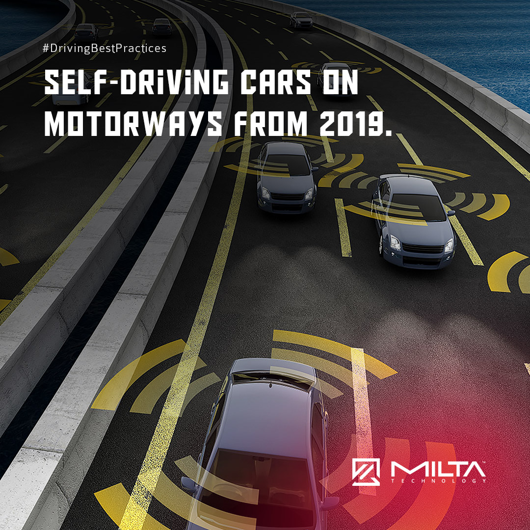 Self-driving cars on motorways from 2019 MILTA Technology