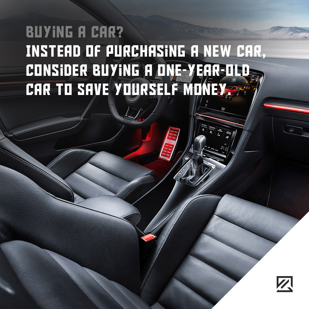 Instead of purchasing a new car, consider buying a one-year-old car to save yourself money MILTA Technology