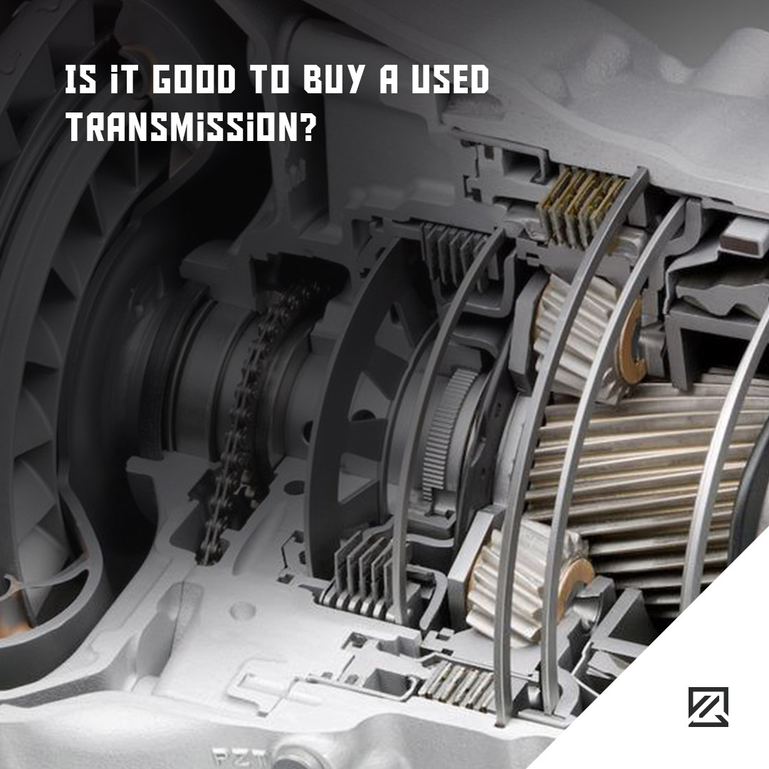 Is it good to buy a used transmission? MILTA Technology