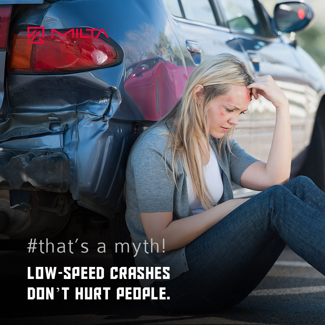 Low-Speed Crashes Don't Hurt People MILTA Technology