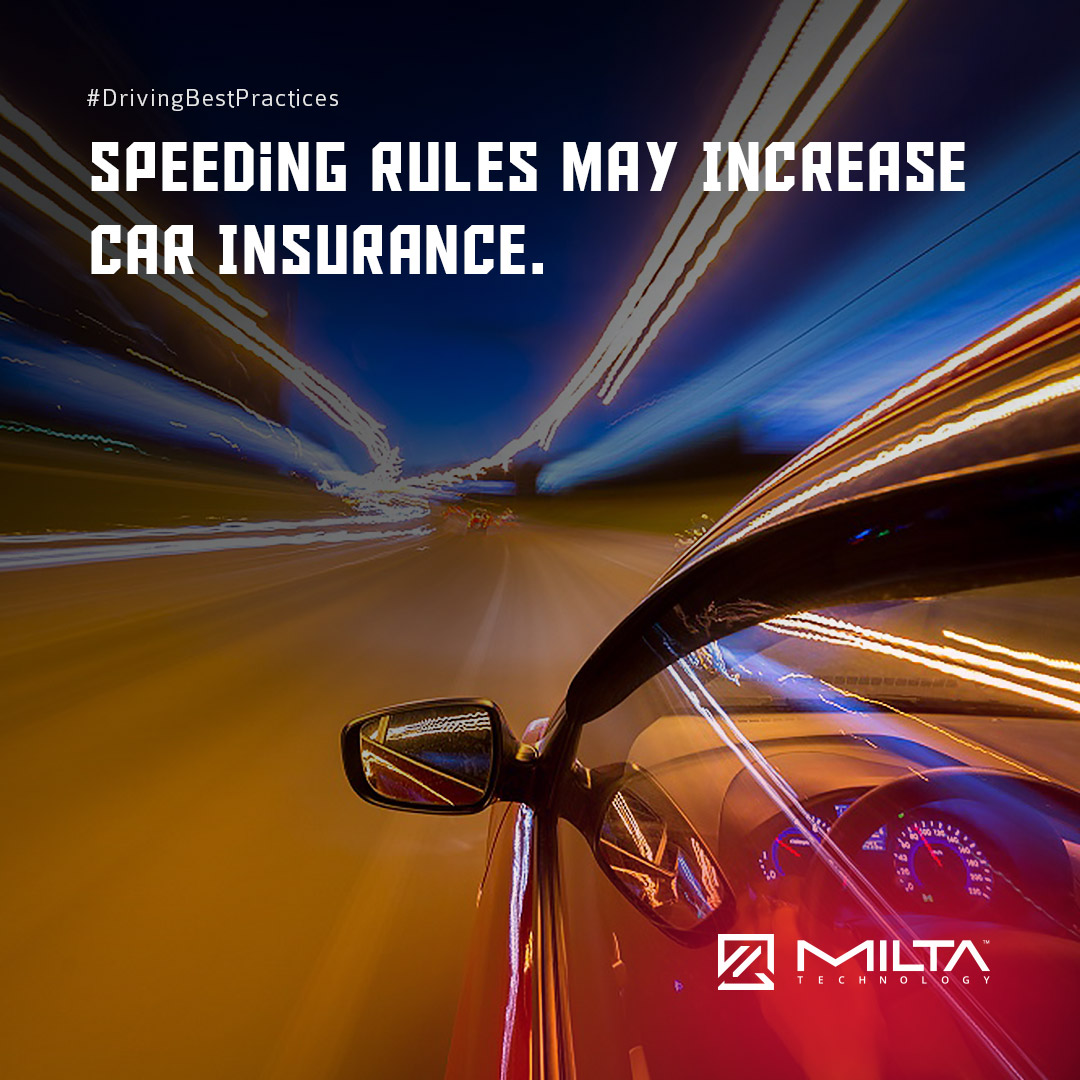Speeding Rules May Increase Car Insurance MILTA Technology