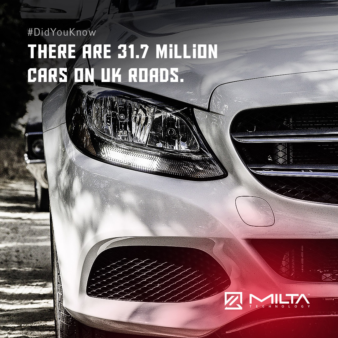 There Are 31.7 Million Cars on UK Roads MILTA Technology