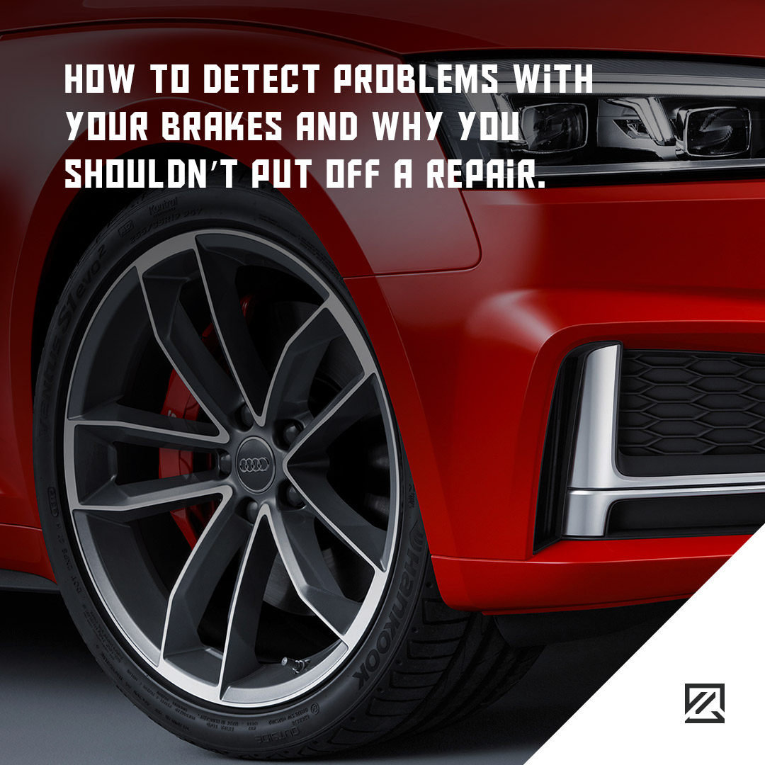 How To Detect Problems With Your Brakes And Why You Shouldn't Put Off A Repair MILTA Technology
