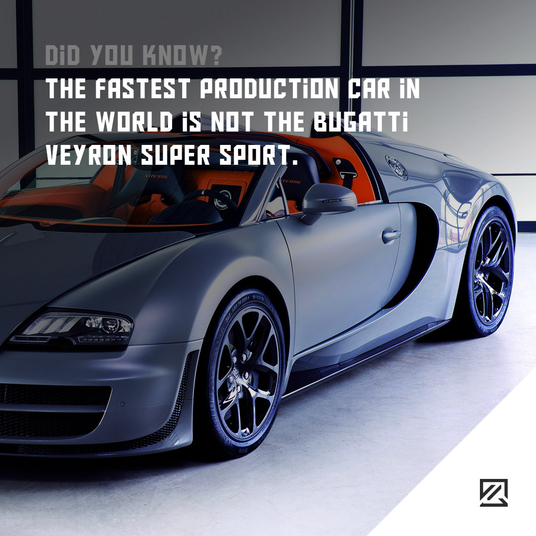 The fastest production car in the world is not the Bugatti Veyron Super Sport MILTA Technology