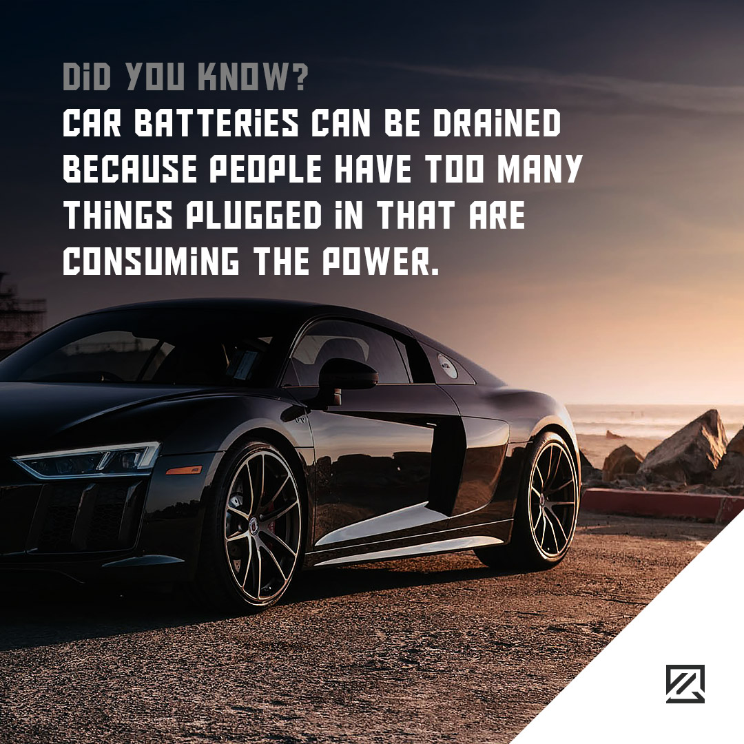 Car batteries can be drained because people have too many things plugged in that are consuming the power MILTA Technology