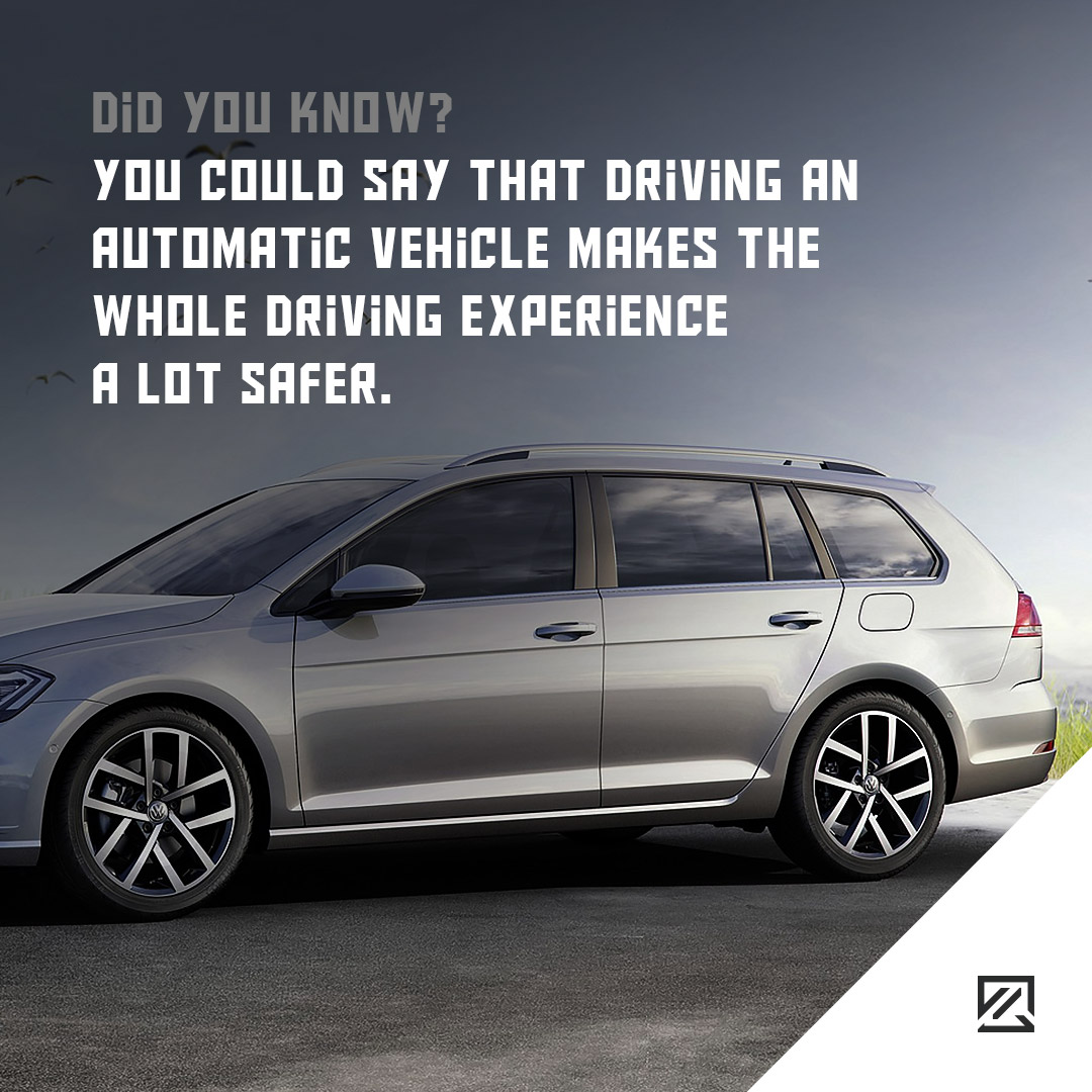 You could say that driving an automatic vehicle makes the whole driving experience a lot safer. MILTA Technology