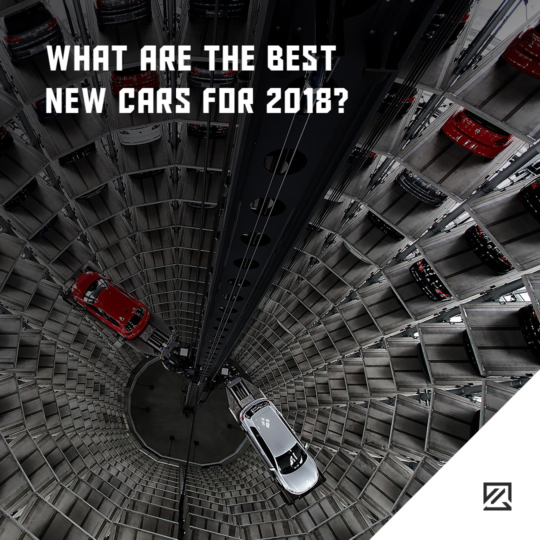 What Are The Best New Cars For 2018? MILTA Technology