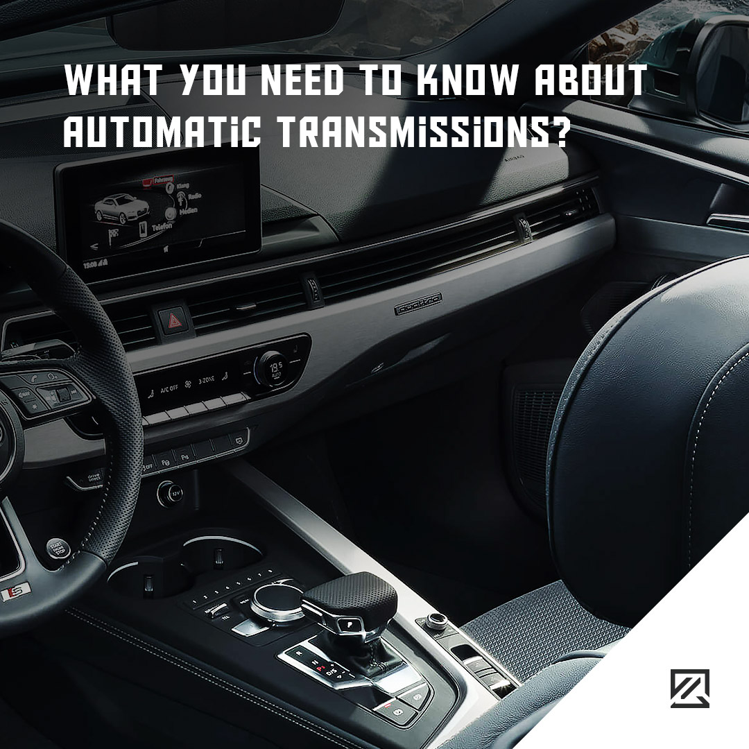 What You Need To Know About Automatic Transmissions? MILTA Technology