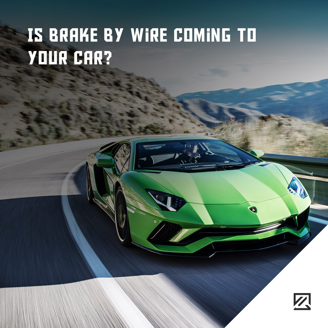 Is Brake By Wire Coming To Your Car? MILTA Technology