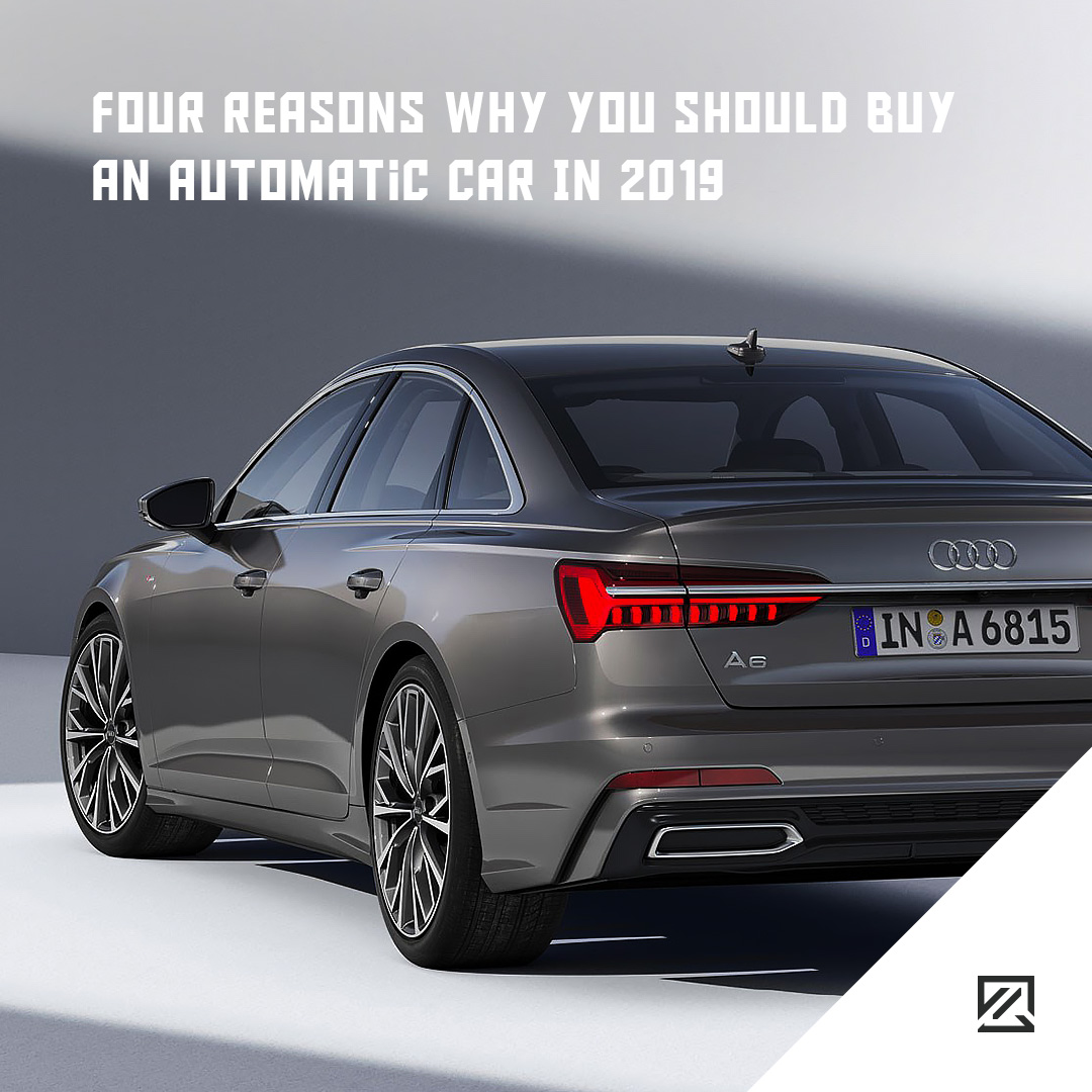 Four Reasons Why You Should Buy An Automatic Car In 2019 MILTA Technology